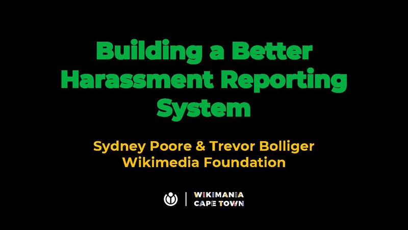 File:Wikimania 2018 - 'Building a better harassment reporting system' slides.pdf