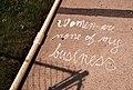 Women are none of my business - sidewalk graffiti (41329891080).jpg
