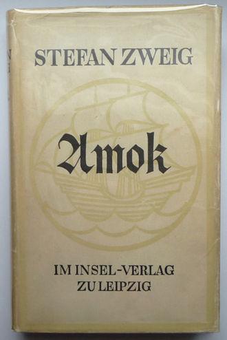 Stefan Zweig - Amok (1922)