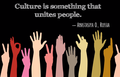 """""""Culture is something that unites people."""" (12678004964).png"""