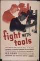 """Fight with Tools"" - NARA - 513697.tif"