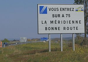 A75 autoroute - Northbound on the A75 after junction 59 near Pézenas. Translation: You are entering onto the A75 / La Méridienne / Have a good drive