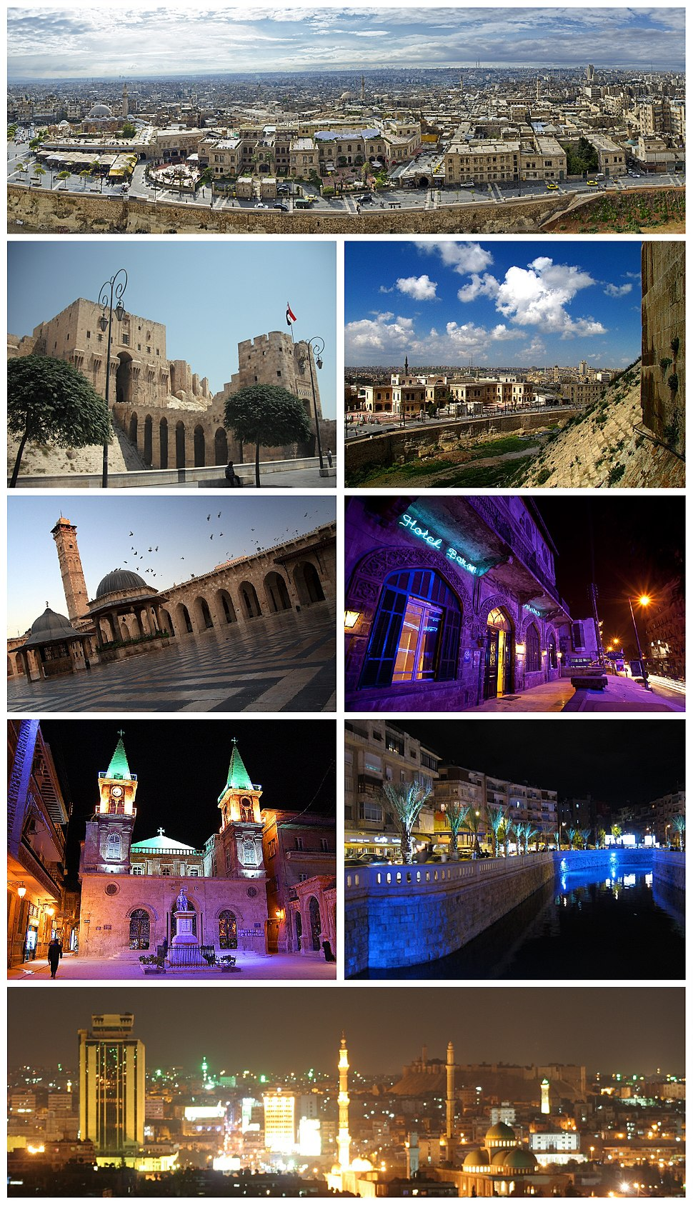 Ancient City of Aleppo Aleppo Citadel • The entrance to al-Madina Souq Great Mosque of Aleppo • Baron Hotel Saint Elijah Cathedral • Queiq River Panorama of Aleppo at night