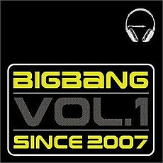 Bigbang Vol. 1 – Since 2007