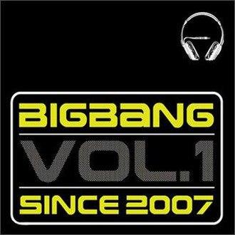Bigbang Vol.1 - Image: Big Bang since 2007