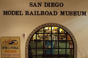 San Diego Model Railroad Museum - Image: Facade of San Diego Model Railroad Museum
