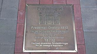 Treaty of Orebro - Memorial plate from 2012 about the Treaty of Örebro 1812