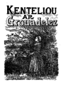 Le Guennec - Kenteliou ar grouadelez.png