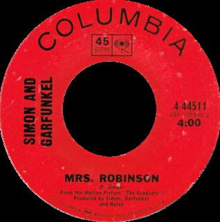 Mrs. Robinson 1967 Simon & Garfunkel song