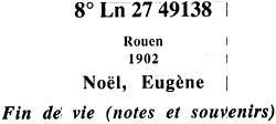 Eugène Noël: Fin de vie (notes et souvenirs)