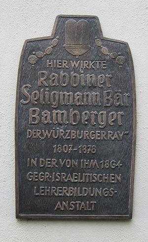 Seligman Baer Bamberger - Image: Rabbiner Seligmann Bär Bamberger Gedenktafel Würzburg Lehrerbildungsanstal t