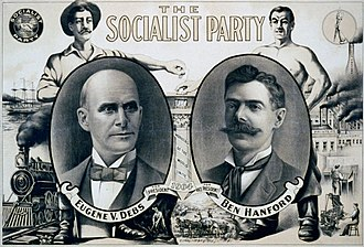 Socialist Party of America - Election poster for Eugene V. Debs, Socialist Party of America candidate for President, 1904