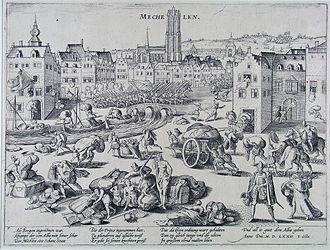 Spanish Fury at Mechelen - The sacking and looting of Mechelen by Spanish troops, October 2, 1572