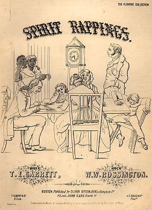 "Spiritualism - By 1853, when the popular song ""Spirit Rappings"" was published, spiritualism was an object of intense curiosity."