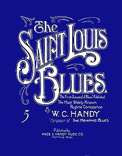 Saint Louis Blues (song) Song published by W. C. Handy in 1914