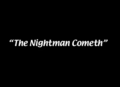 The Nightman Cometh title card.png