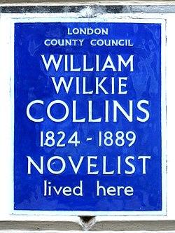 William wilkie collins 1824 1889 novelist lived here
