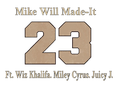 23 - Mike Will Made-It.png