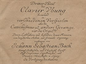 The title page of the third part of the Clavier-Übung, one of the few works by Bach that was published during his lifetime
