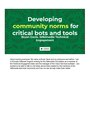 Developing community norms for critical bots and tools, Wikimania 2019 (with speaker notes).pdf