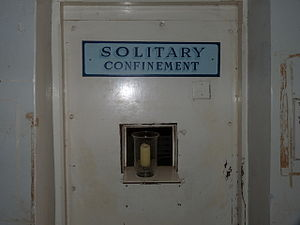 The Solitary Confinement cell of the Gladstone...