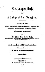 Der Sagenschatz des Königsreichs Sachsen. 2. Band, 2. verbesserte und erweiterte Auflage