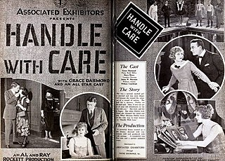 <i>Handle with Care</i> (1922 film) 1922 silent film directed by Phil Rosen