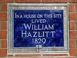 In a house on this site lived william hazlitt 1829