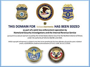 KickassTorrents - Notice displayed on KickassTorrents sites after its seizure.