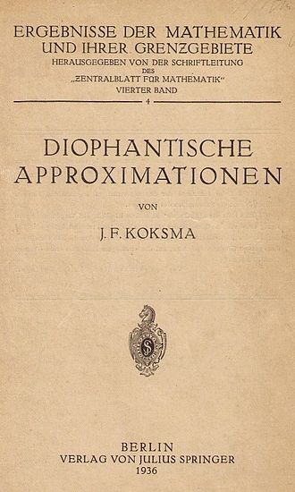 Jurjen Ferdinand Koksma - Diophantische Approximationen (1936), title page.