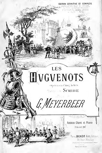 File:Les Huguenots - vocal score cover - Macquet reprint (after 1888) IMSLP72250.jpg (Quelle: Wikimedia)