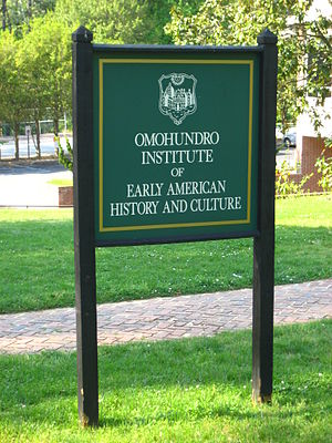 Omohundro Institute of Early American History and Culture - Image: Omohundro Institute sign