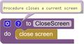 Procedure closeScreen AppInventor 2018.png