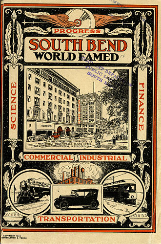 South Bend, Indiana - This 1922 pamphlet demonstrates the visions of progress and global importance nurtured by the early period of industrialization in South Bend.