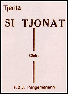 "A plain book cover, reading ""Tjerita Si Tjonat"" at the top, ""Oleh"" in the middle, and ""F.D.J. Pangemanann"" on the bottom."