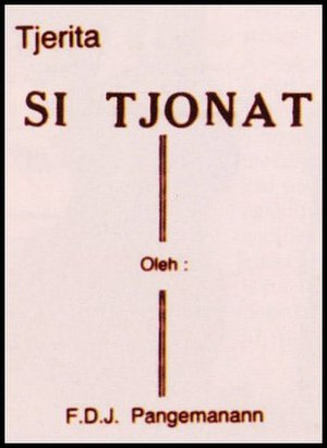 Si Tjonat - Si Tjonat was based on Tjerita Si Tjonat (1900).