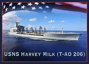 USNS Harvey Milk (T-AO-206) - Image: USNS Harvey Milk (T AO 206)