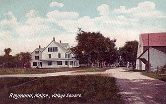 Raymond, Maine - Village square in 1906