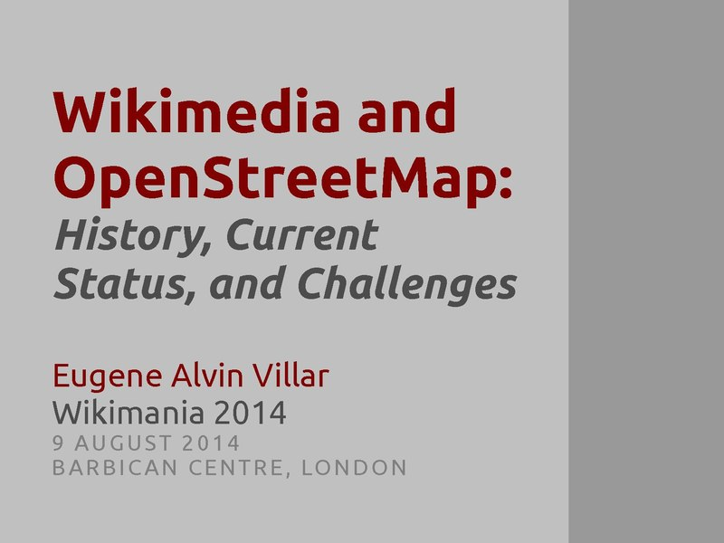 File:Wikimedia and OpenStreetMap (Wikimania 2014 presentation).pdf