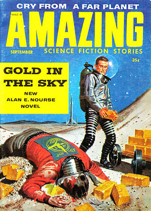 "Alan E. Nourse - Nourse's novella ""Gold in the Sky"" was the cover story for the September 1958 issue of Amazing Stories"