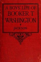 A Boys' Life of Booker T. Washington