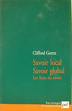 Clifford Geertz, Savoir local, savoir global.jpg