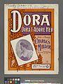 Dora, Dora, I adore her (NYPL Hades-1926388-1954559).jpg