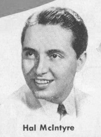 Hal McIntyre - Hal McIntyre in a 1944 advertisement