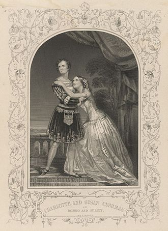 Charlotte Cushman - The Cushman sisters, Charlotte and Susan, as Romeo and Juliet in 1846