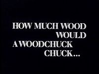 Picture of a movie: How Much Wood Would A Woodchuck Chuck