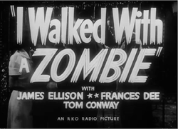 I Walked with a Zombie by Jacques Tourneur (1943).png