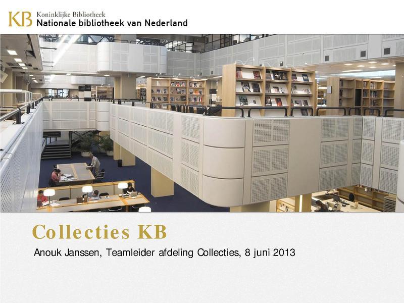 File:KB Collecties 8 juni 2013 AnoukJanssen.pdf