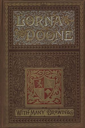 Cover of an illustrated 1893 edition of Lorna ...