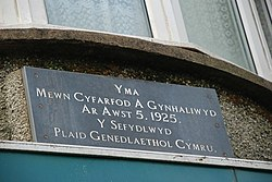 A plaque marks the location where Plaid Cymru was founded.